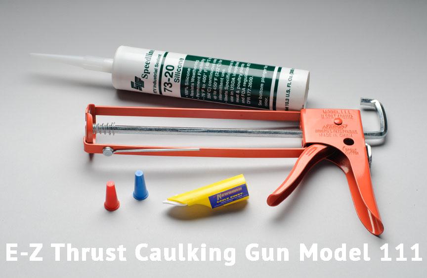 E-Z Thrust Caulking Gun Model 111