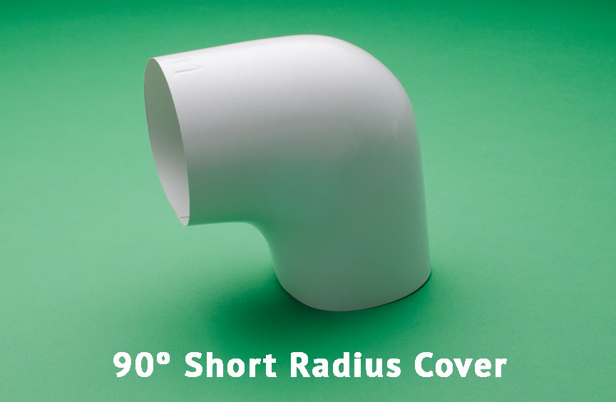 90º Short Radius Cover
